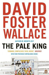 The Pale King av David Foster Wallace (Heftet)