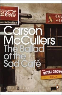 The ballad of the Sad Café av Carson McCullers (Heftet)
