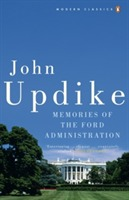 Memories of the Ford Administration av John Updike (Heftet)