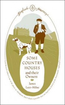 Some Country Houses and Their Owners av James Lees-Milne (Heftet)