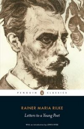 Letters to a young poet ; The letter from the young worker av Rainer Maria Rilke (Heftet)