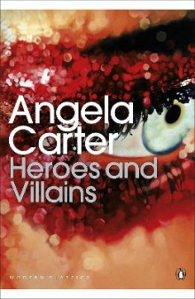 Heroes and Villains av Angela Carter (Heftet)