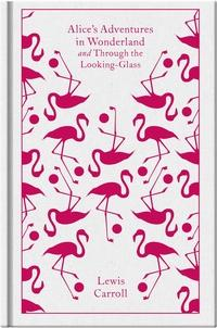 Alice's adventures in wonderland ; Through the looking glass av Lewis Carroll (Innbundet)