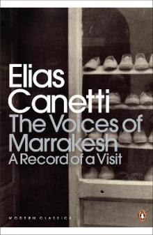 The Voices of Marrakesh: A Record of a Visit av Elias Canetti (Heftet)