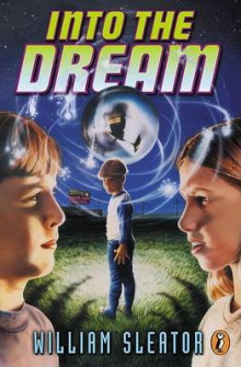 Into the Dream av William Sleator (Heftet)