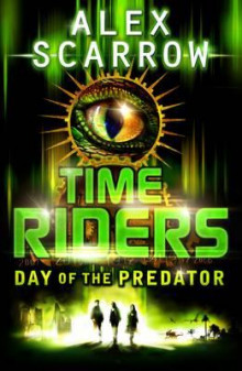 Day of the predator av Alex Scarrow (Heftet)