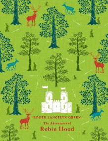 Adventures of Robin Hood av Roger Lancelyn Green (Innbundet)