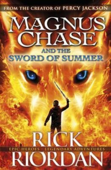 Magnus Chase and the sword of summer av Rick Riordan (Heftet)