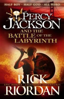 Percy Jackson and the battle of the labyrinth av Rick Riordan (Heftet)