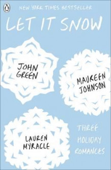 Let it snow av John Green, Lauren Myracle og Maureen Johnson (Heftet)
