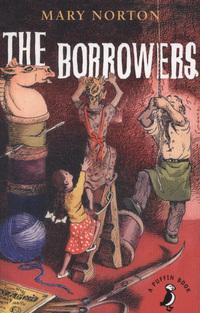 The Borrowers av Mary Norton, Sian Bailey og Judith Elkin (Heftet)