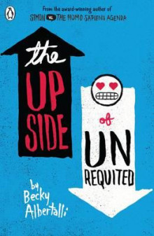 The upside of unrequited av Becky Albertalli (Heftet)