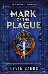 Omslag - Mark of the Plague (A Blackthorn Key Adventure)