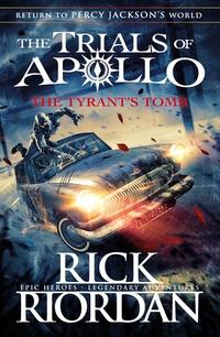 The Tyrant's Tomb (The Trials of Apollo Book 4) av Rick Riordan (Innbundet)
