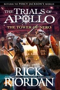 The Tower of Nero (The Trials of Apollo Book 5) av Rick Riordan (Innbundet)