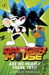 Omslag - Danger Mouse: Are We Nearly There, Yeti?: Case Files Fiction Book 2