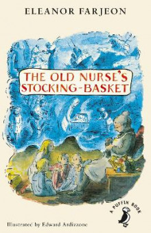 The Old Nurse's Stocking-Basket av Eleanor Farjeon (Heftet)