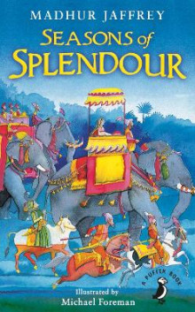 Seasons of Splendour av Madhur Jaffrey og Michael Foreman (Heftet)