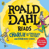 Omslag - Roald Dahl Reads Charlie and the Chocolate Factory and Four More Stories
