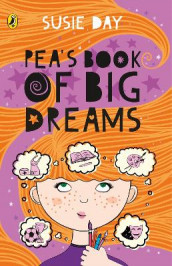 Pea's Book of Big Dreams av Susie Day (Heftet)