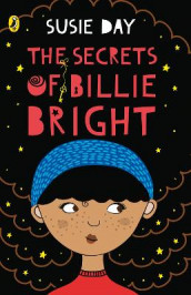 The Secrets of Billie Bright av Susie Day (Heftet)