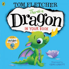 There's a Dragon in Your Book av Tom Fletcher (Heftet)
