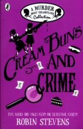 Cream buns and crime - a murder most unladylike collection av Robin Stevens (Heftet)
