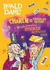 Omslag - Roald Dahl's Charlie and the Chocolate Factory Whipple-Scrumptious Sticker Activity Book