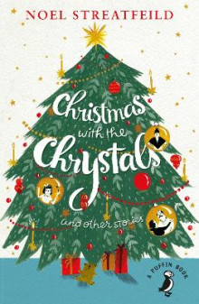 Christmas with the Chrystals & Other Stories av Noel Streatfeild (Heftet)