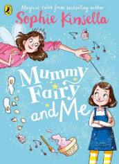 Mummy Fairy and Me av Sophie Kinsella (Heftet)
