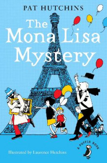 The Mona Lisa Mystery av Pat Hutchins (Heftet)