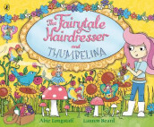 The Fairytale Hairdresser and Thumbelina av Abie Longstaff (Heftet)