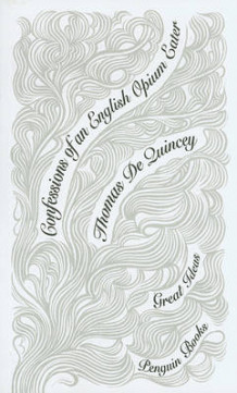 Confessions of an English Opium Eater av Thomas de Quincey (Heftet)