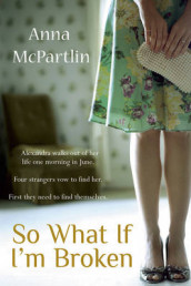 So What If I'm Broken av Anna McPartlin (Heftet)