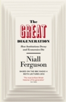 The Great Degeneration av Niall Ferguson (Heftet)