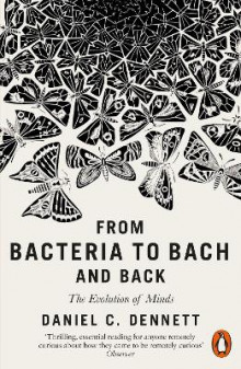 From Bacteria to Bach and Back av Daniel C. Dennett (Heftet)