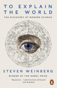 To explain the world av Steven Weinberg (Heftet)