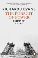 Omslag - The Pursuit of Power: Europe, 1815-1914