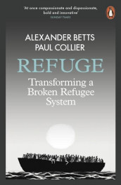 Refuge av Alexander Betts og Paul Collier (Heftet)
