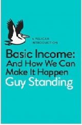 Omslag - Basic Income: And How We Can Make It Happen