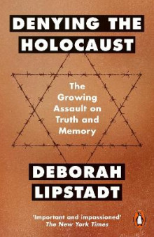 Denying The Holocaust: The Growing Assault On Truth And Memory av Deborah E. Lipstadt (Heftet)