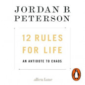 12 Rules for Life av Jordan B. Peterson (Lydbok-CD)