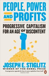 People, power, and profits av Joseph E. Stiglitz (Heftet)