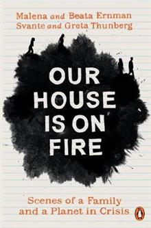 Our House is on Fire av Malena Ernman, Greta Thunberg, Beata Ernman og Svante Thunberg (Heftet)