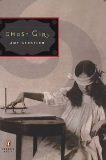 Ghost Girl av Amy Gerstler (Heftet)