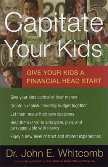 Capitate Your Kids av John E Whitcomb (Heftet)
