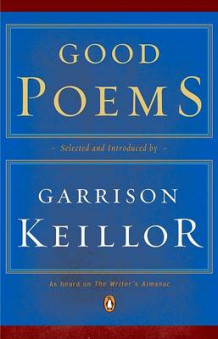 Good Poems av Garrison Keillor (Heftet)