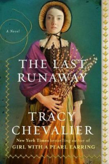 The Last Runaway av Tracy Chevalier (Heftet)