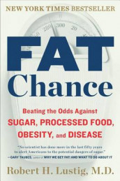 Fat Chance av Robert H Lustig (Heftet)
