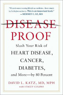 Disease-Proof av David L. Katz og Stacey Colino (Heftet)